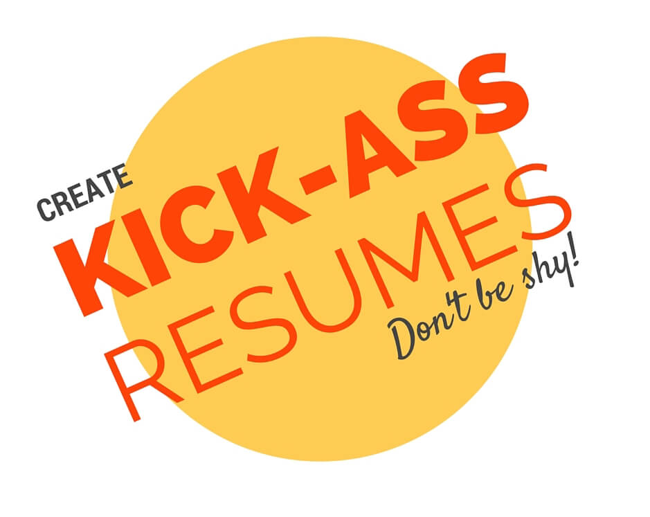 Kick-Ass Resumes